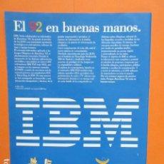 Videojuegos y Consolas: PUBLICIDAD 1992 - IBM SOCIO OLIMPIADAS BARCELONA - TAMAÑO 22,5 X 30 CM. Lote 205766580