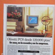 Videojuegos y Consolas: PUBLICIDAD 1990 - OLIVETTI PC PCS COPATIBLE XT - TAMAÑO 22,5 X 30 CM. Lote 205766621