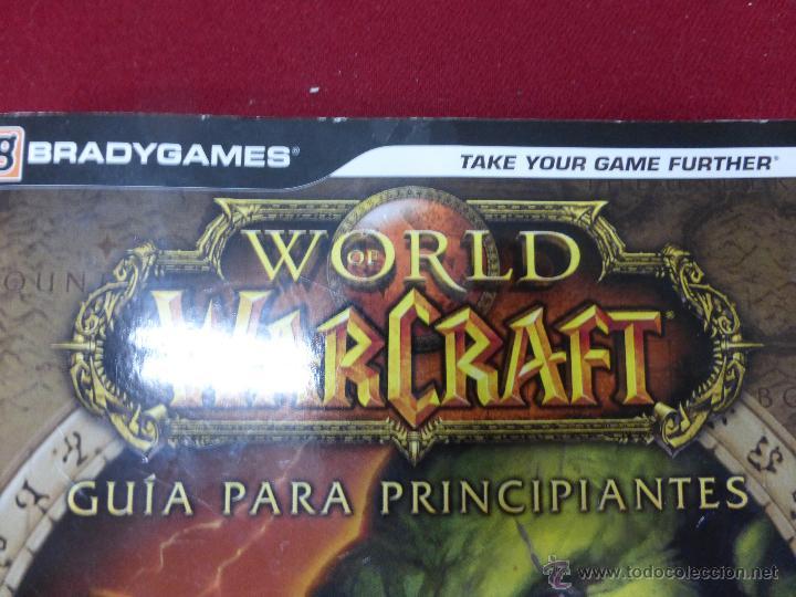 Videojuegos y Consolas: WORLD OF WARCRAFT GUIA PARA PRINCIPIANTES TAKE YOUR GAME FURTHER BLIZZARD CON CDS - BUEN ESTADO - Foto 7 - 45768464