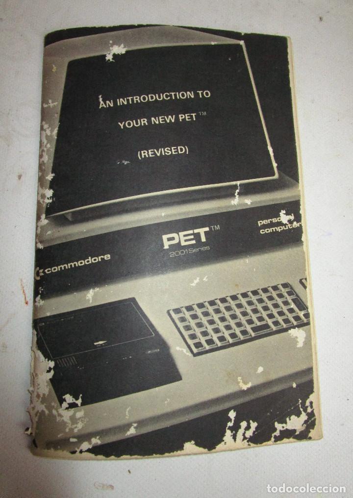 DIFICILISIMO LIBRO INSTRUCCIONES ORDENADOR ANTIGUO COMMODORE PET 2001 SERIES (Juguetes - Videojuegos y Consolas - Otros descatalogados)