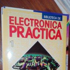 Videojuegos y Consolas: BIBLIOTECA DE ELECTRONICA PRACTICA Nº1. Lote 175349200