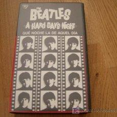 Vídeos y DVD Musicales: THE BEATLES VHS QUE NOCHE LA DE AQUEL DIA. Lote 26909291