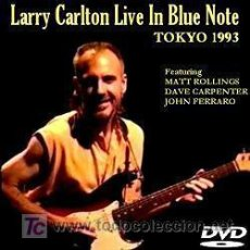 Vídeos y DVD Musicales: LARRY CARLTON - LIVE IN BLUE NOTE (TOKYO'93) – DVD. Lote 111218986