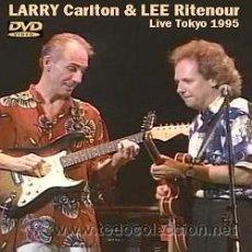 Vídeos y DVD Musicales: LARRY & LEE - LARRY CARLTON & LEE RITENOUR, LIVE TOKYO 1995 (DVD). Lote 45291706