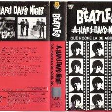 Vídeos y DVD Musicales: QUE NOCHE LA DE AQUEL DÍAVHSBEATLES, THEB.S.O.1964. Lote 26412098