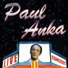 Vídeos y DVD Musicales: PAUL ANKA LIVE IN CONCERT (DVD PRECINTADO IMPORTACION DESCATALOGADO). Lote 39598762