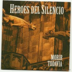 Vídeos y DVD Musicales: HEROES DEL SILENCIO. MORIR TODAVIA (CD SINGLE 1998). Lote 42111677
