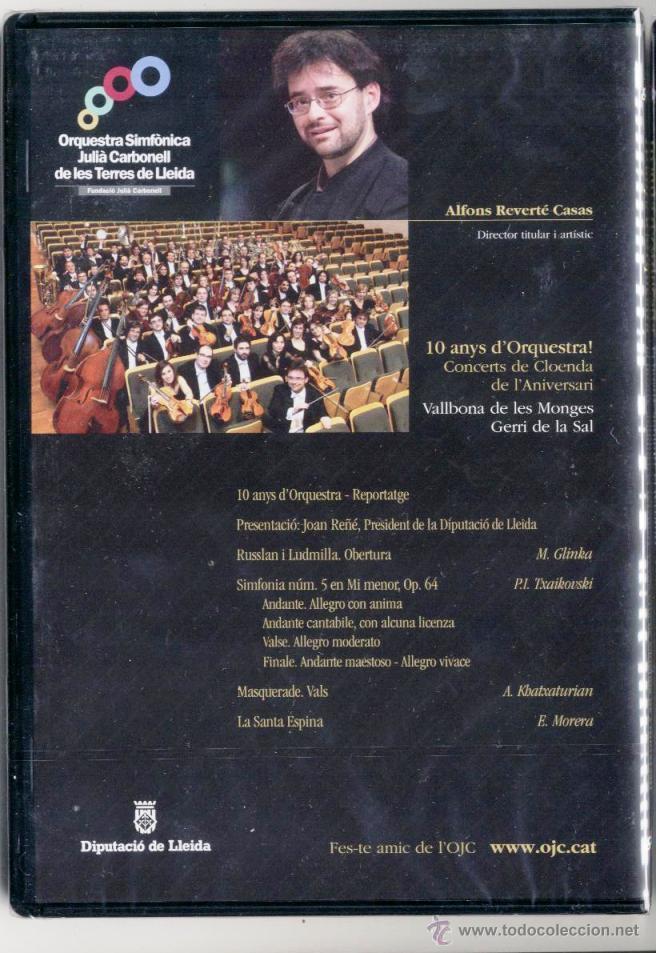 Vídeos y DVD Musicales: ORQUESTRA SIMFÒNICA JULIÀ CARBONELL DE LLEIDA 10 ANYS D'ORQUESTRA CONCERTS CLOENDA DE L'ANIVERSARI - Foto 2 - 42993884