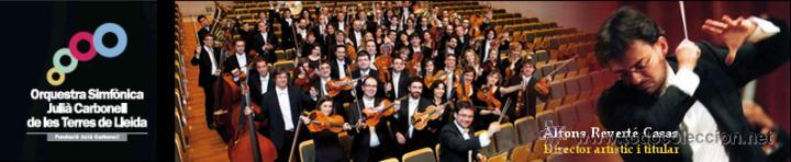 Vídeos y DVD Musicales: ORQUESTRA SIMFÒNICA JULIÀ CARBONELL DE LLEIDA 10 ANYS D'ORQUESTRA CONCERTS CLOENDA DE L'ANIVERSARI - Foto 3 - 42993884