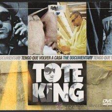 Vidéos y DVD Musicaux: TOTE KING. DOCUMENTAL TENGO QUE VOLVER A CASA. DVD-943. Lote 44259517
