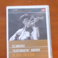 Vídeos y DVD Musicales: CLARENCE GATEMOUTH BROWN NEW ORLEANS. Lote 48201280