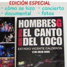 Vídeos y DVD Musicales: HOMBRES G Y EL CANTO DEL LOCO DVD EDICIÓN ESPECIAL - CONCIERTO CALDERÓN GRUPO MÚSICA POP ROCK EXTRAS. Lote 50366416
