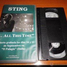 Vídeos y DVD Musicales: STING ...ALL THIS TIME FRAGILE VIDEO VHS PROMOCIONAL EXTRACTOS DEL CONCIERTO ITALIA 2001 THE POLICE. Lote 51343437