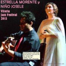 Vídeos y DVD Musicales: ESTRELLA MORENTE Y NIÑO JOSELE - VITORIA-GASTEIZ JAZZ FESTIVAL, 18 JULIO 2015 (DVD). Lote 140494458