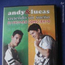 Vídeos y DVD Musicales: DVD ANDY & LUCAS VIVIENDO UN SUEÑO SU PRIMER CONCIERTO 2003 BMG. Lote 110613704