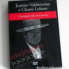 Vídeos y DVD Musicales: JUANITO VALDERRAMA Y CHANO LOBATO - CANTANDO MANO A MANO - DVD FLAMENCO MÚSICA CANTE - RBA - ANDALUZ. Lote 62437360