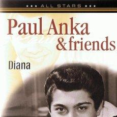 Vídeos y DVD Musicales: DVD PAUL ANKA & FRIENDS DIANA . Lote 83819280