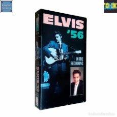 Vídeos y DVD Musicales: ELVIS '56 IN THE BEGINNING / VIRGIN / VHS 1987. Lote 88770308