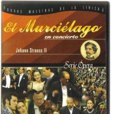 Vídeos y DVD Musicales: DVD OPERA - EL MURCIELAGO EN CONCIERTO - COMO NUEVO - UN SOLO USO. Lote 93098330