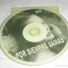 Vídeos y DVD Musicales: DVD POR SIEMPRE JAMAS. Lote 95828419