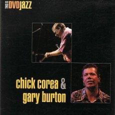 Vídeos y DVD Musicales: DVD CHICK COREA & GARY BURTON . Lote 96369967