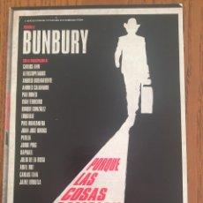 Vídeos y DVD Musicales: DVD BUNBURY. PORQUE LAS COSAS CAMBIAN. Lote 104175415
