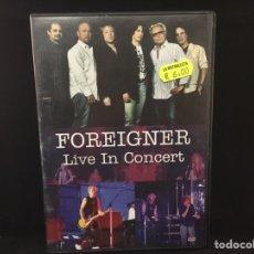 Vídeos y DVD Musicales: FOREIGNER - LIVE IN CONCERT - DVD. Lote 106014746