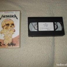 Vídeos y DVD Musicales: VHS- METALLICA- 2 OF ONE. Lote 109240967