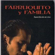 Vídeos y DVD Musicales: FARRUQUITO Y FAMILIA : ESPECTACULO EN VIVO 2006 - DVD ORIGINAL ESPAÑA FLAMENCO RECORDS. Lote 109494783