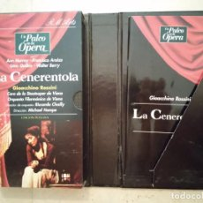 Vídeos y DVD Musicales: ANTIGUA EDICION COLECCIONISTA - LA CENERENTOLA - VHS MUSICAL -OPERA - GIOACCHINO ROSSINI. Lote 112804899