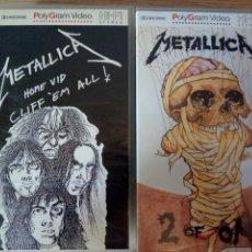Vídeos y DVD Musicales: PACK 2 VHS METALLICA; CLIFF 'EM ALL Y 2 OF ONE.. Lote 117514262