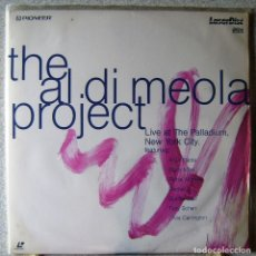 Vídeos y DVD Musicales: THE AL DI MEOLA PROJECT.LIVE AT THE PALLADIUM,NEW YORK CITY...LASER DISC. Lote 119128827