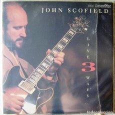 Vídeos y DVD Musicales: JOHN SCOFIELD.LIVE 3 WAYS...LASER DISC...RARO. Lote 119198667