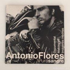 Vídeos y DVD Musicales: ANTONIO FLORES - PURA SANGRE / DVD 2002. Lote 119551667