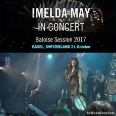 Vídeos y DVD Musicales: IMELDA MAY - BALOISE SESSION 2017, BASEL - SWITZERLAND 21 OCTOBER (DVD). Lote 215533778