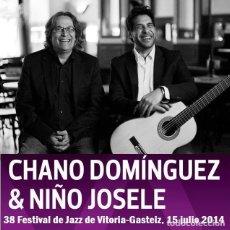 Vídeos y DVD Musicales: CHANO DOMINGUEZ & NIÑO JOSELE - 38º FESTIVAL DE JAZZ DE VITORIA-GASTEIZ, 15 JULIO 2014 (DVD). Lote 140494562