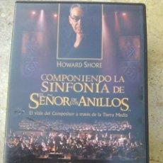 Vídeos y DVD Musicales: COMPONIENDO LA SINFONÍA DE EL SEÑOR DE LOS ANILLOS ... POR HOWRAD SHORE (AURUM, 2005). Lote 128853243