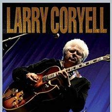 Vídeos y DVD Musicales: LARRY CORYELL. A RETROSPECTIVE / ULTRA RARO OFICIAL, 2 DVD 180 MTOS !! EXC. Lote 131978391