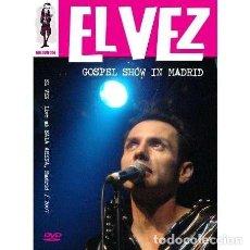 Vídeos y DVD Musicales: EL VEZ - GOSPEL SHOW IN MADRID - LIVE AT SALA ARENA, MADRID 2007 - DVD (REG 2). Lote 133120853
