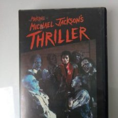Vídeos y DVD Musicales: MAKING MICHAEL JACKSON'S THRILLER. Lote 134771634