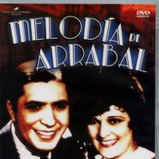 Vídeos y DVD Musicales: MELODÍA DE ARRABAL 1933 (DVD PRECINTADO NOVEDAD) CARLOS GARDEL IMPERIO ARGENTINA. Lote 194244287