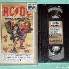 Vídeos y DVD Musicales: VIDEO VHS - AC/DC - NO BULL. Lote 138951778