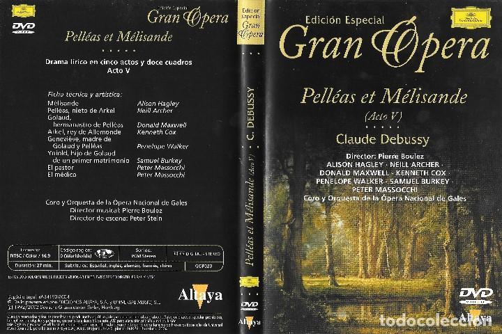 Vídeos y DVD Musicales: PELLÉAS ET MÉLISANDE - CLAUDE DEBUSSY - EDICIÓN ESPECIAL GRAN ÓPERA - Foto 2 - 140657238