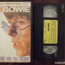 Vídeos y DVD Musicales: VHS - DAVID BOWIE - LOVE YOU TILL TUESDAY - POLYGRAM 1983. Lote 143803886