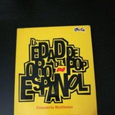 Vídeos y DVD Musicales: LA EDAD DE ORO DEL POP ESPAÑOL DVD+CD CONCIERTO SINFÓNICO .MUY BUEN ESTADO .. Lote 144011666