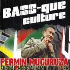 Vídeos y DVD Musicales: FERMÍN MUGURUZA BASS-QUE CULTURE. Lote 148234262