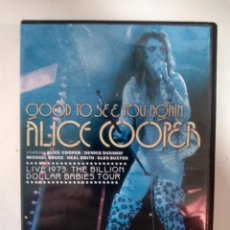 Vídeos y DVD Musicales: ALICE COOPER - GOOD TO SEE YOU AGAIN - DVD . Lote 155758274