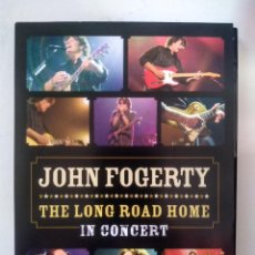 Vídeos y DVD Musicales: JOHN FOGERTY - THE LONG ROAD HOME IN CONCERT - DVD. Lote 155775418