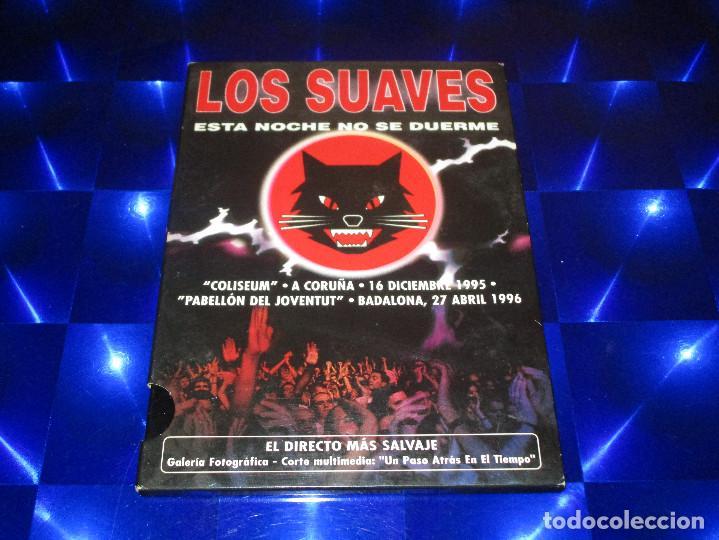 Vídeos y DVD Musicales: LOS SUAVES ( ESTA NOCHE NO SE DUERME ) - DVD - 0602517431355 - HARMONY - EDICION MUY RARA - Foto 3 - 157222414