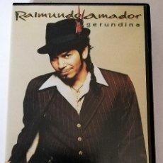 Vídeos y DVD Musicales: RAIMUNDO AMADOR - GERUNDINA VHS PROMOCIONAL. Lote 164454149